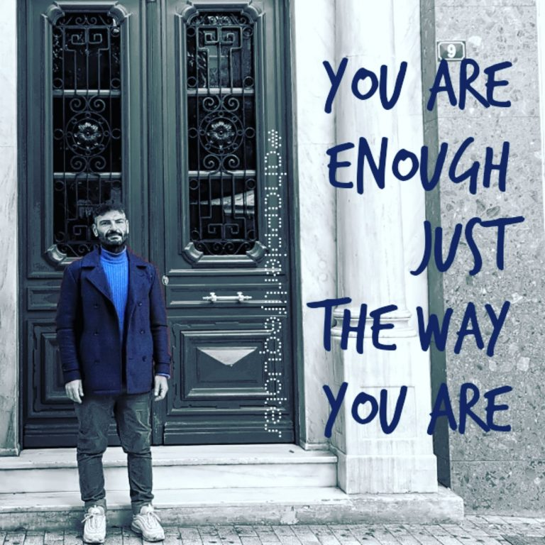 Full body image of Harry wYou are enough just the way you are'ith Text on top reading '